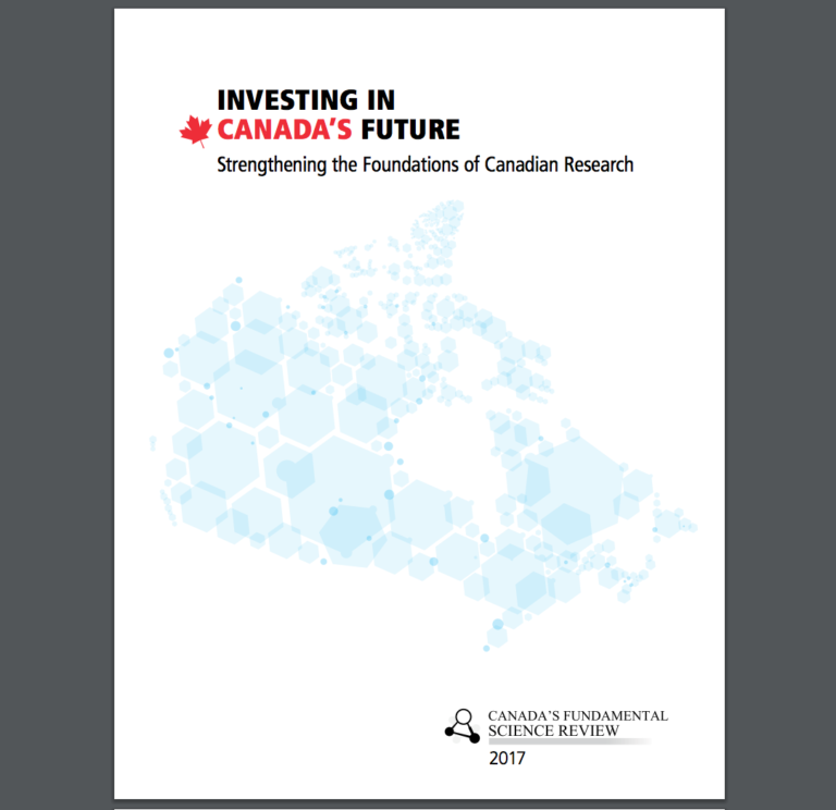 INVESTING IN CANADA'S FUTURE Strengthening the Foundations of Canadian Research